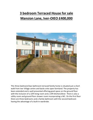 3 bedroom Terraced House for sale Mansion Lane, Iver-OIEO £400,000