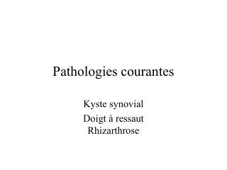 Pathologies courantes