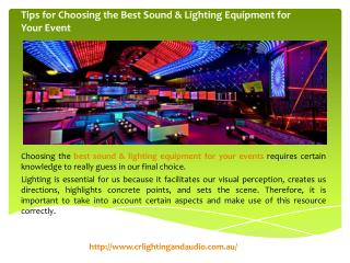 Tips for Choosing the Best Sound & Lighting Equipment for Your Event