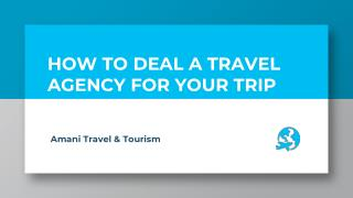 Travel Agency in Dubai   Amani Travel and Tourism