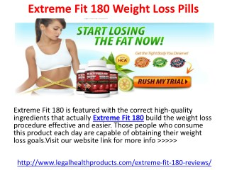 Extreme Fit 180 Weight Loss Pills Before Try Read It Here