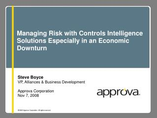Managing Risk with Controls Intelligence Solutions Especially in an Economic Downturn