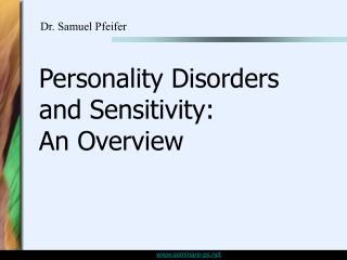 Personality Disorders and Sensitivity: An Overview