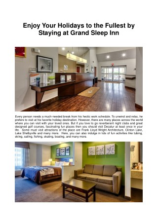 Enjoy Your Holidays to the Fullest by Staying at Grand Sleep Inn