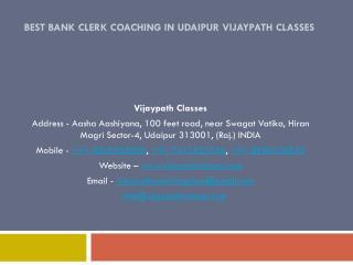 Best Bank Clerk Coaching in Udaipur Vijaypath Classes