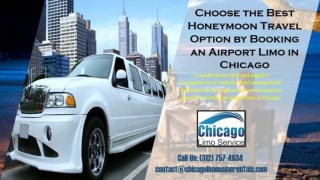 Choose the Best Honeymoon Travel Option by Booking an Airport Limo in Chicago