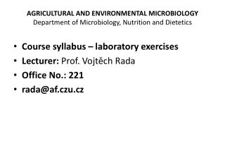 AGRICULTURAL AND ENVIRONMENTAL MICROBIOLOGY Department of Microbiology ,  Nutrition  and  Dietetics