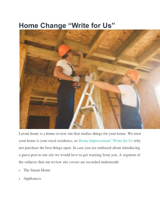 "Home Change ""Write for Us"""