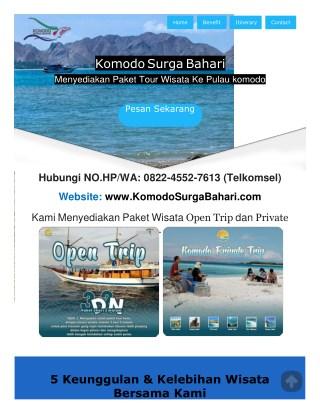 No.HPWA0822-4552-7613  OPEN TRIP LABIHAN BAJO