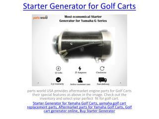Starter Generator for Golf Carts