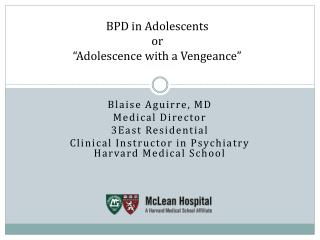 "BPD in Adolescents or ""Adolescence with a Vengeance"""