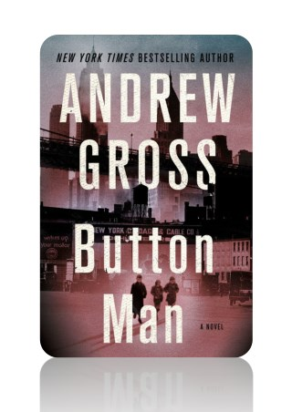 [PDF] Free Download Button Man By Andrew Gross