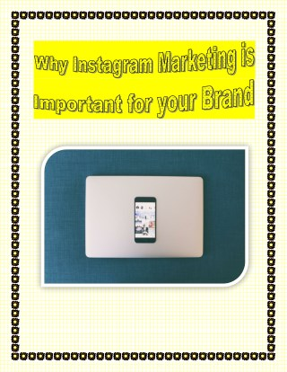 Why Instagram Marketing is Important for your Brand