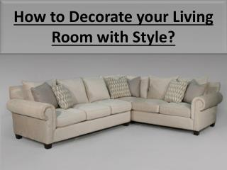 How to Decorate your Living Room with Style?
