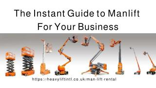 The Instant Guide to Manlift For Your Business