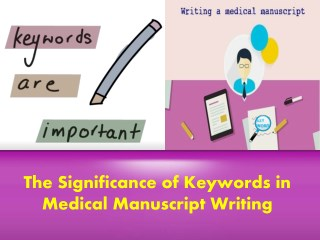 Significance of Keywords in Medical Manuscript Writing