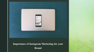 Importance of Instagram Marketing for your Brand