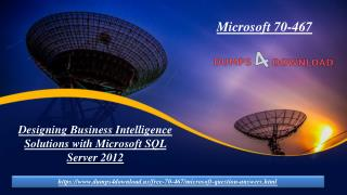 Pass Microsoft 70-467 Exam in First Attempt | Dumps4download.us