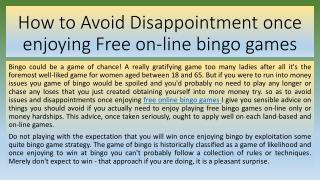 How to Avoid Disappointment once enjoying Free on-line bingo games