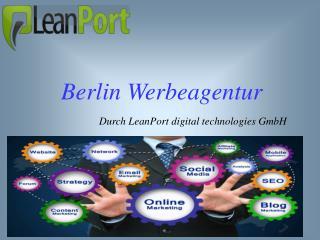 LeanPort: Ihre kompetente Berlin Werbeagentur