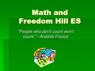 Math and  Freedom Hill ES