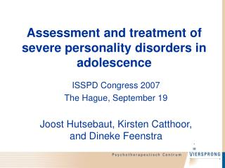 Assessment and treatment of severe personality disorders in adolescence