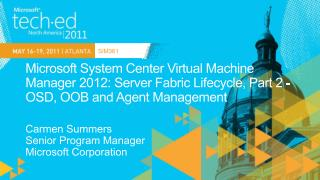 Microsoft System Center Virtual Machine Manager 2012: Server Fabric Lifecycle, Part 2 - OSD, OOB and Agent Management