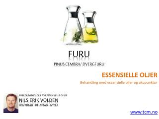 Essensielle oljer furu
