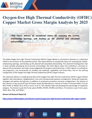 Oxygen-free High Thermal Conductivity (OFHC) Copper Market Gross Margin Analysis by 2025