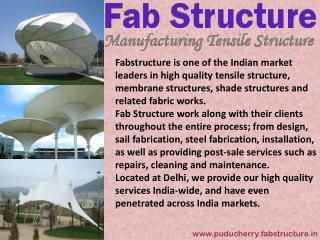 Tensile Structure In Puducherry