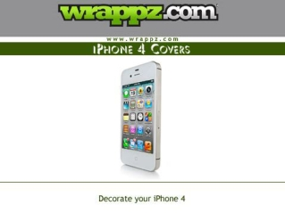 Get Ultimate Protection with Latest iPhone 4 Covers by Wrapp