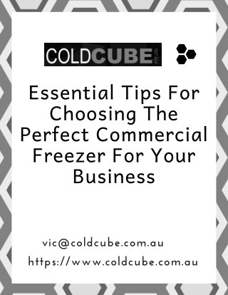 Essential Tips For Choosing The Perfect Commercial Freezer For Your Business