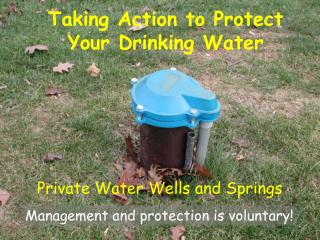 Private Water Wells and Springs