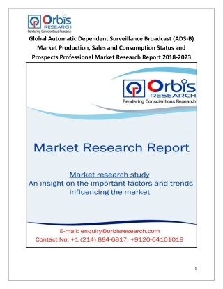 2018-2023 Global and Regional Automatic Dependent Surveillance Broadcast (ADS-B) Industry Production, Sales and Consumpt