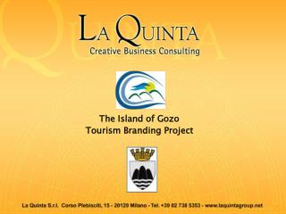 The Island of Gozo Tourism Branding Project