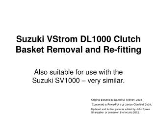 Suzuki  VStrom  DL1000 Clutch  Basket  Removal and Re-fitting