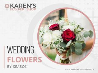 Milton Florist - Wedding Flowers by Season
