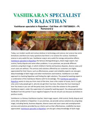 Vashikaran specialist in Rajasthan   Call Now 91-7087388824 :- Pt. Ramanand ji
