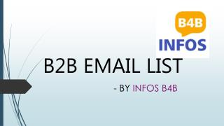 B2B Email Lists | B2B Mailing List | B2B Email Marketing Lists | Infos B4B