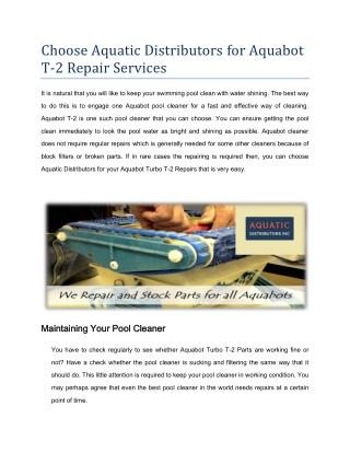 Get Your Aquabot T-2 Repair at Aquatic Distributors