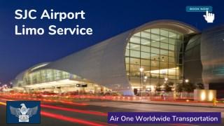 SJC Airport Limo Service - Air One Worldwide Transportation