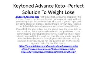 Keytoned Advance Keto--Don't Wait To Lose Weight