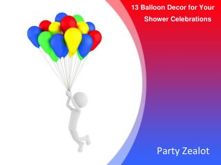 13 Balloon Decor DIYs for Your Shower Celebrations - Party Zealot