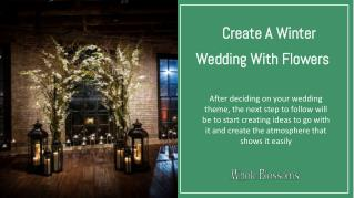 Get the Winter Wedding Bouquets at the Effective Prices