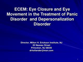 ECEM: Eye Closure and Eye Movement in the Treatment of Panic Disorder  and Depersonalization Disorder