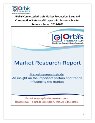 Global Connected Aircraft Market 2018-2023 Production, Sales and Consumption Status and Prospects Professional Market Re