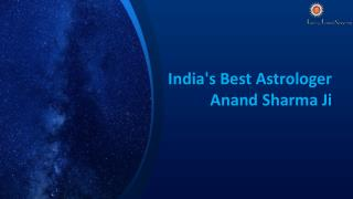 India's Best Astrologer - Anand Sharma Ji