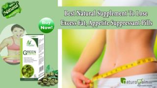 Best Natural Supplement to Lose Excess Fat, Appetite Suppressant Pills