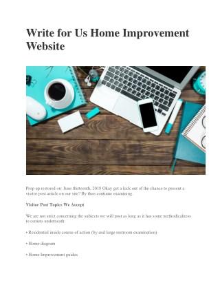 Write for Us Home Improvement Website
