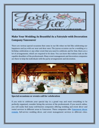 Make Your Wedding As Beautiful As a Fairytale with Decoration Company Vancouver
